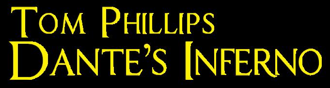 Tom Phillips Dante's Inferno
